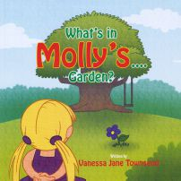 What's in Molly's...Garden?