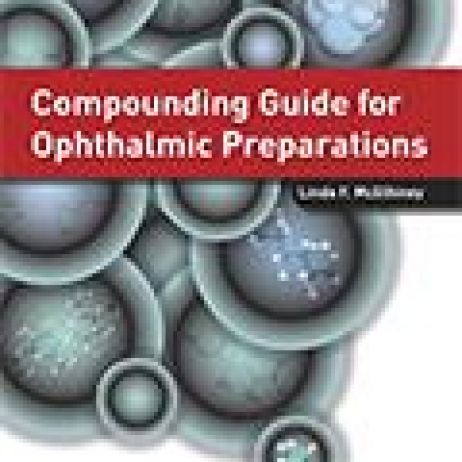 Compounding Guide for Ophthalmic Preparations (McElhiney)