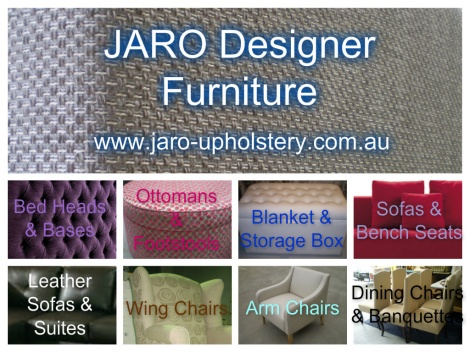 JARO Designer Furniture - Bed Heads, Sofas, Ottomans, Lounge Suites, Wing & Arm Chairs in Pakenham