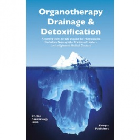 Organotherapy, Drainage and Detoxification, the book.