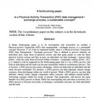 A forthcoming paper:   Is a Physical Activity Transaction (PAT) data management / exchange process,