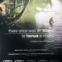 The documentary film, There Once was an Island, enclosed here, shows the effects of Anthropocentric