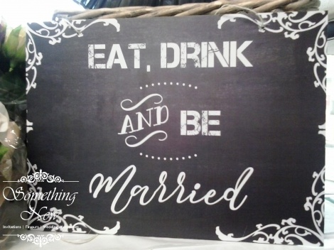 AISLE SIGN - EAT DRINK AND BE MARRIED