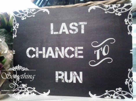 AISLE SIGN - LAST CHANCE TO RUN