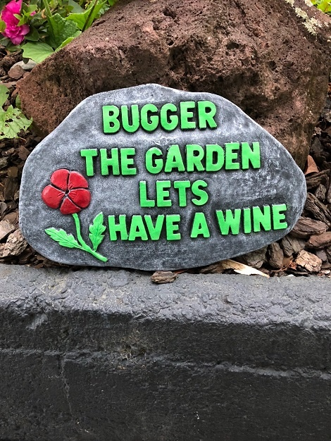 Buggar The Garden Have a Wine
