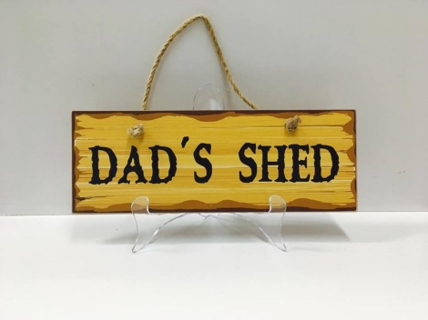 Shed Sign - Dad's Shed