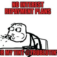 Window Tint Repayment Plans